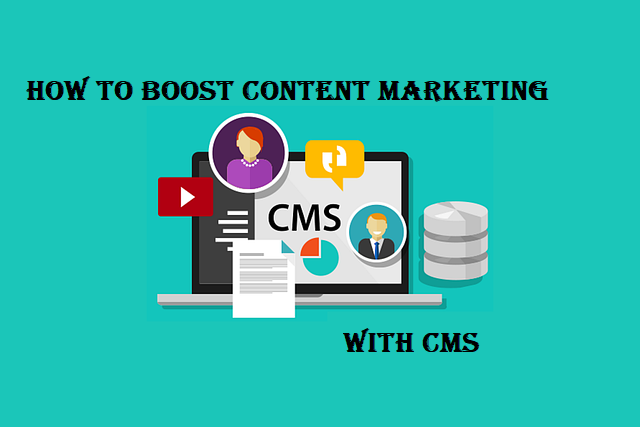 Read How to Boost Content Marketing With CMS