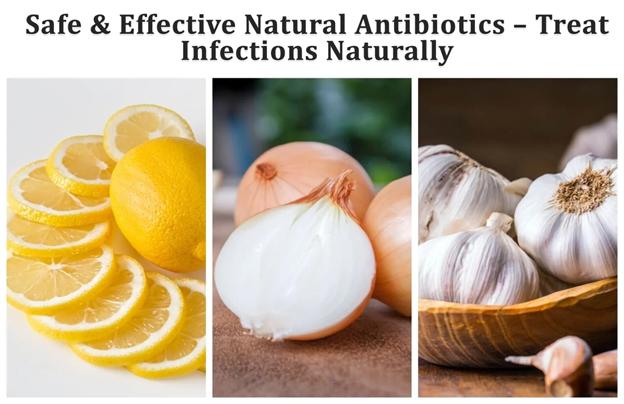 Safe & Effective Natural Antibiotics – Treat Infections Naturally