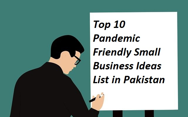 a person writing top 10 Small Business Ideas List in Pakistan