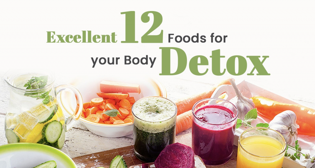 12 Best Foods for your Body Detox