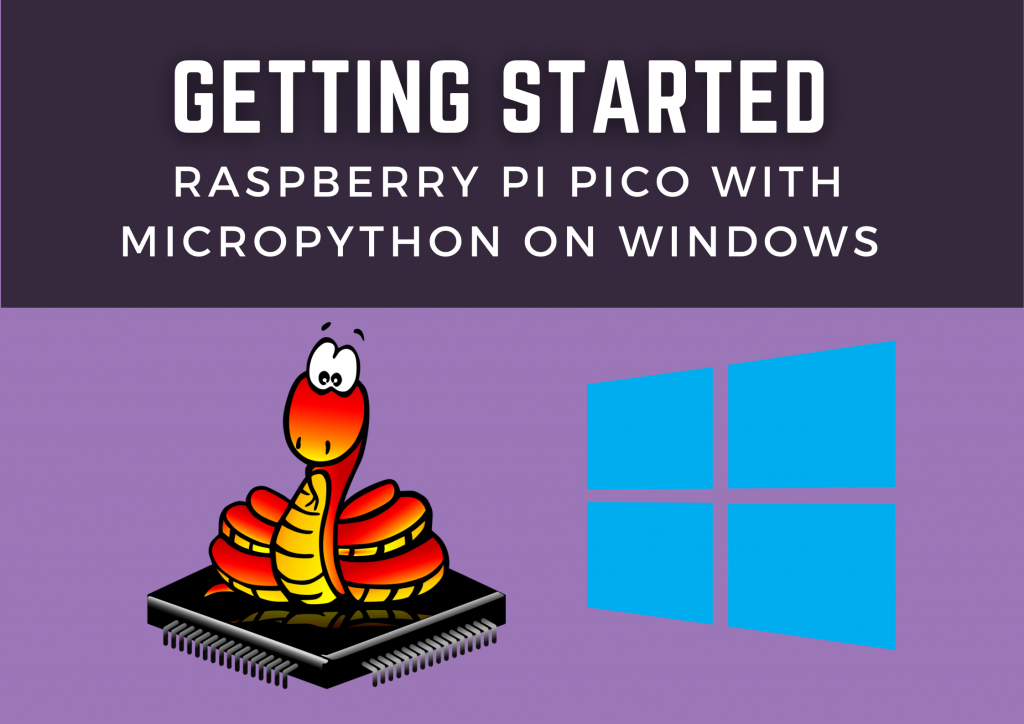 Getting Started with Raspberry Pi Pico with Micropython on Windows