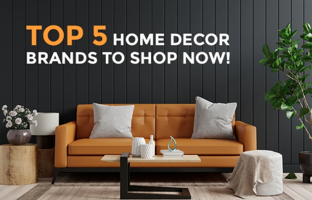 Top 5 Home Decor Brands to Shop Now