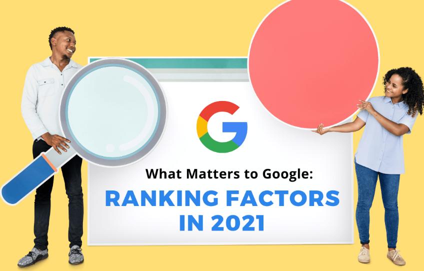 Google ranking factors in 2021