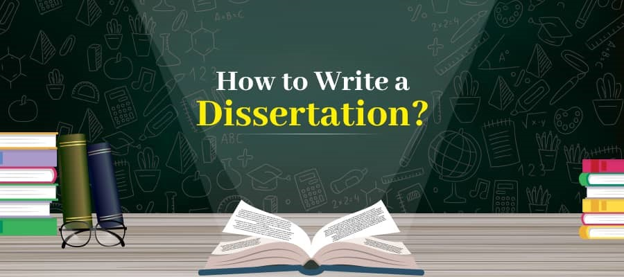 How to Write a Dissertation? Unmatched Tips for Quality Writing